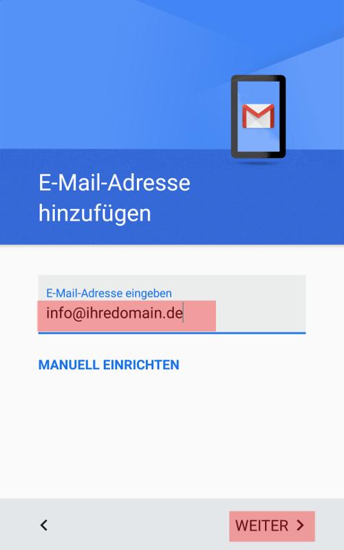 Gmail App - E-Mail-Konto einrichten, Bild 3